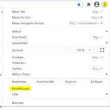 Chrome: Zuerst rechts oben die Einstellungen im Browser auswählen.
